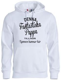 """Hoodtröja """" Fantastiska Pappa Tillhör"""""""