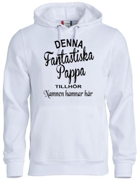 """Hoodtröja Basic """" Fantastiska Pappa Tillhör"""""""