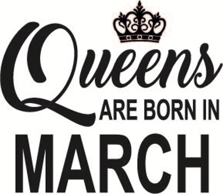 132. Queens Are Born in MARCH
