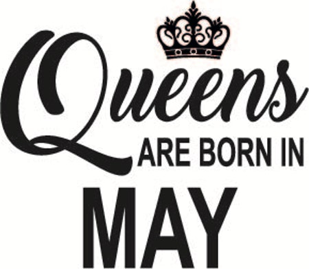 134. Queens Are Born in MAY