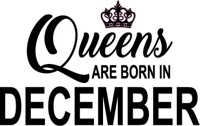 141. Queens Are Born in DECEMBER