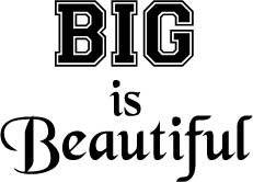 142. BIG is Beautiful