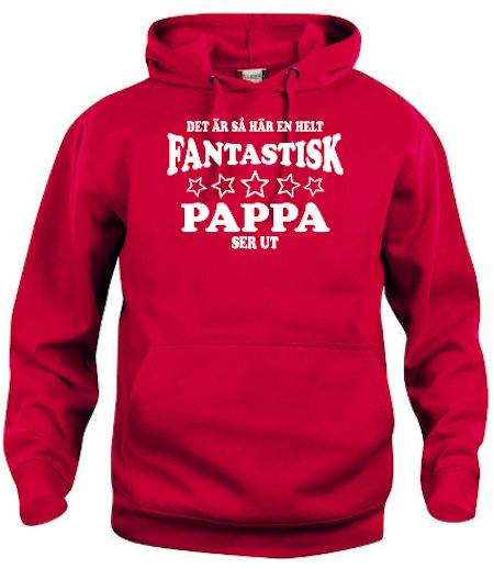 "Hoodtröja Basic ""Fantastisk Pappa"""