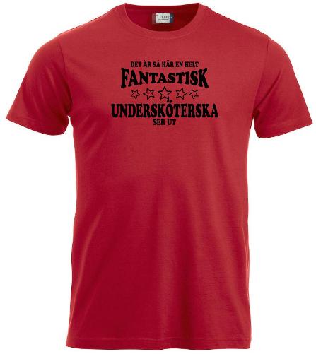 """T-shirt Classic """"Fantastisk Undersköterska"""""""
