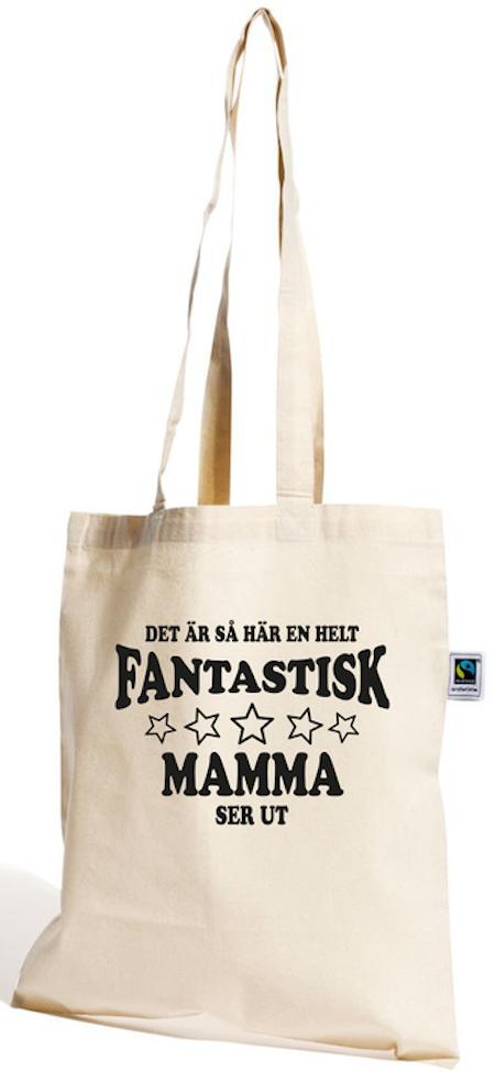 """Bomullskasse Fair Trade """"FANTASTISK MAMMA SER UT"""""""