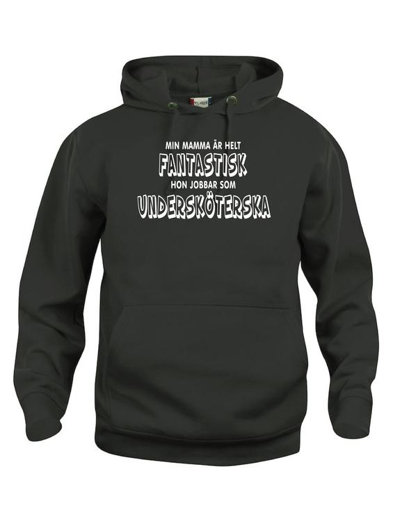 """Hoodtröja Basic """"FANTASTISK ÄR UNDERSKÖTERSKA"""""""