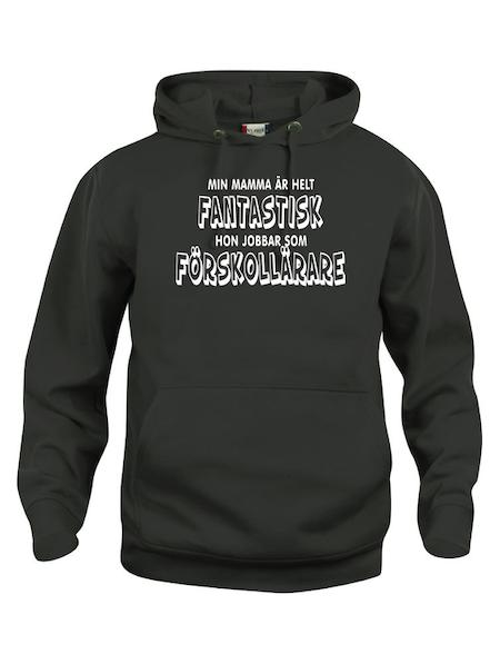 """Hoodtröja Basic """"FANTASTISK ÄR FÖRSKOLLÄRARE"""""""