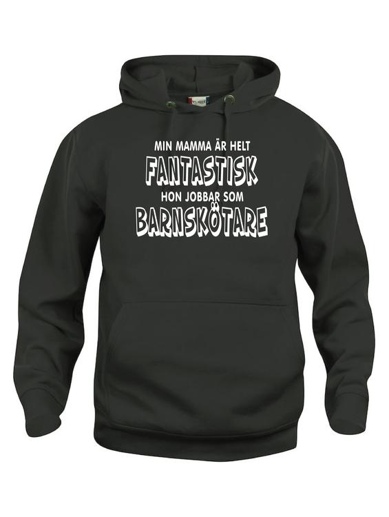 """Hoodtröja Basic """"FANTASTISK ÄR BARNSKÖTARE"""""""