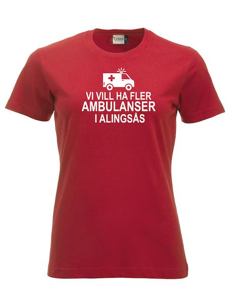 """Dam T-shirt """"Fler AMBULANSER i Alingsås"""""""