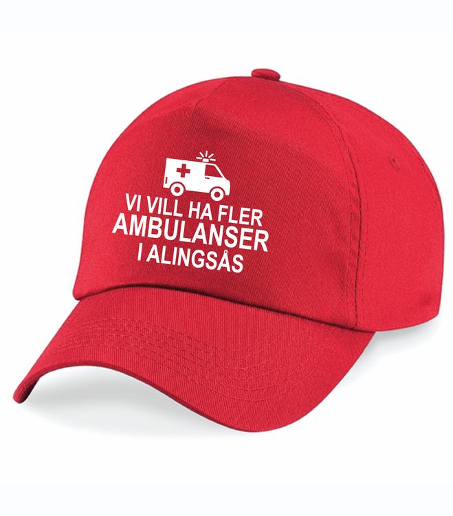 """Röd Keps """"Fler AMBULANSER i Alingsås"""""""