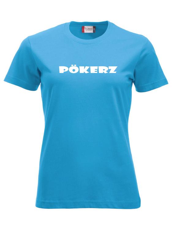 """Turkos Dam T-shirt """"PÖKERZ"""""""