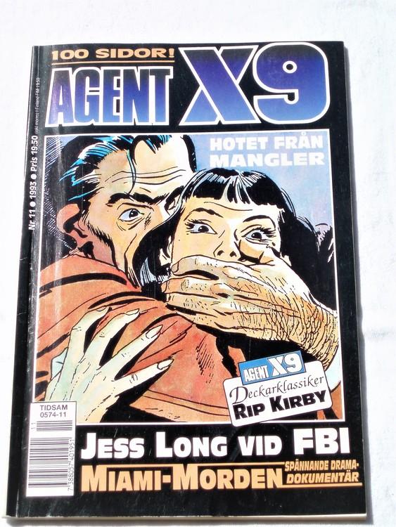 Agent X9 nr 11 1993 normalskick, normalslitet