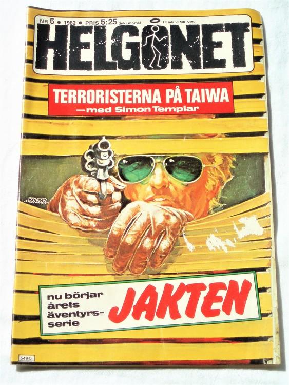 """Helgonet """"Terroristerna på Taiwa""""nr 5 1982 bättre skick, semic"""