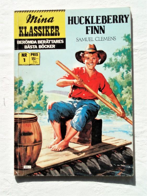 """Mina klassiker """"Huckleberry Finn""""nr1,mycket bra skick,ny oläst"""