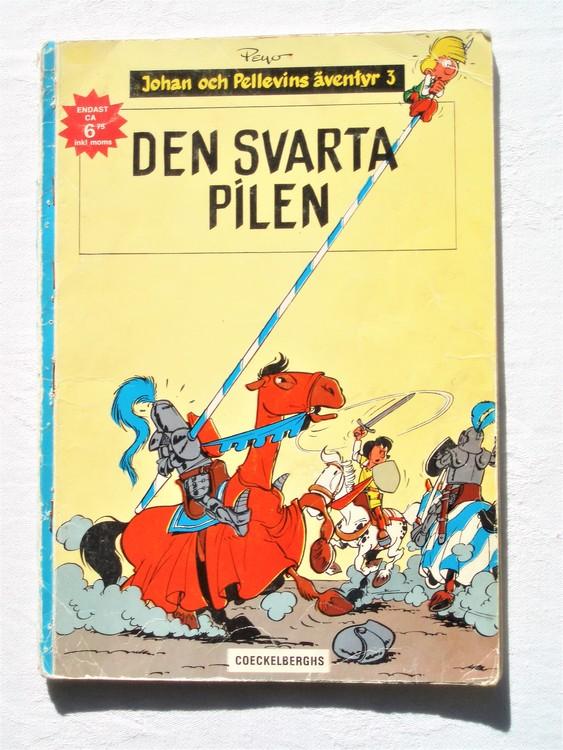 """Johan och Pellevin""""Den Svarta Pilen äventyr3""""1:a upplagan1973,sämre skick"""
