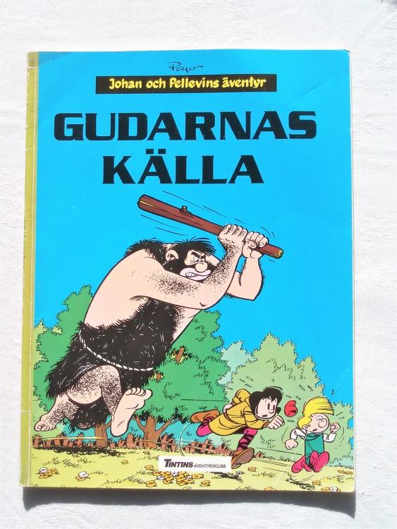 """Johan och Pellevin""""Gudarnas Källa""""1987,bättre skick,ryggen lite sliten upptill"""