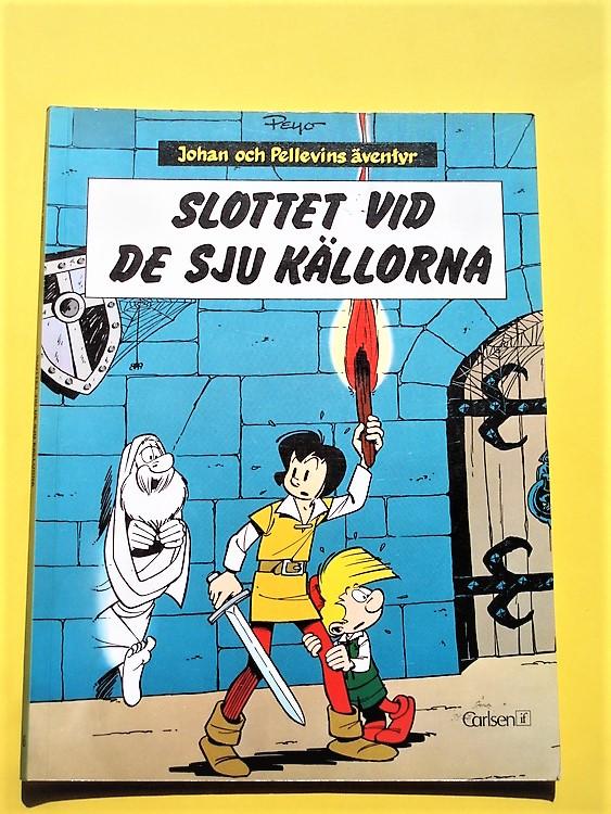 """Johan och Pellevin""""Slottet vid de sju källorna""""1:a upplagan 1976 VF-NM"""