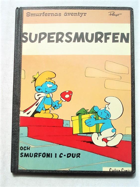 """Smurfernas Äventyr""""Super smurfen""""1:a upplagan1977,hård rygg"""