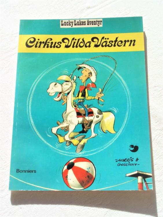"""Lucky Luke""""Cirkus Vilda Västern""""nr6,2:a upplaga 1975 Bonniers Ny oläst"""
