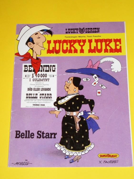"Lucky Luke ""Belle Starr"", normalskick, normalslitet. Serieförlaget"