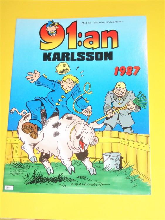 91: an Karlsson 1987 VF, häftad, färg, mycket bra skick, Egerbrant,semic press