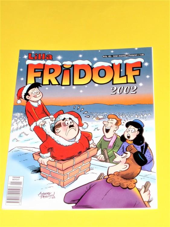 Lilla Fridolf 2002,NM,nyskick,eventuellt med någon defekt.A.Persson