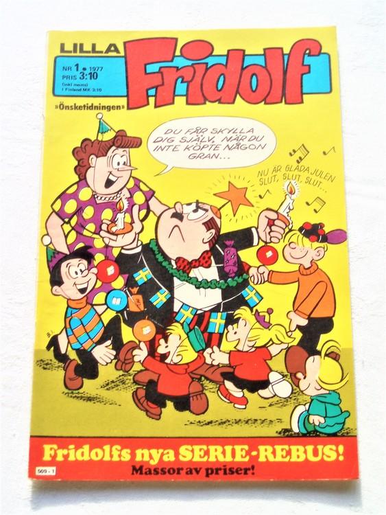Lilla Fridolf nr 1 1977 mycket bra skick. Ny oläst.