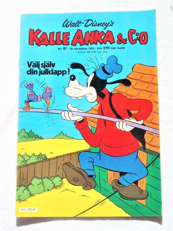 Kalle Anka&Co nr47 1975 mycket bra skick,med små defekter.