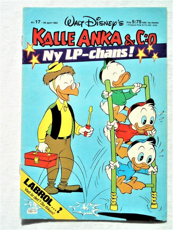 Kalle Anka&Co nr17 1982 bra skick,lite små skavanker finns.