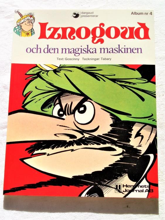 Iznogoud och den magiska maskinen nr 4 1978  mycket bra skick nyskick oläst