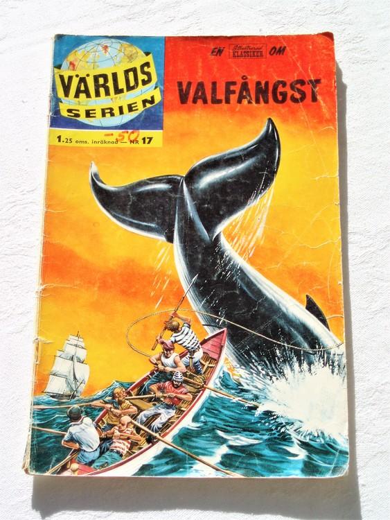 """Illustrerad Klassiker nr 17 """"Valfångst"""" sämre skick."""