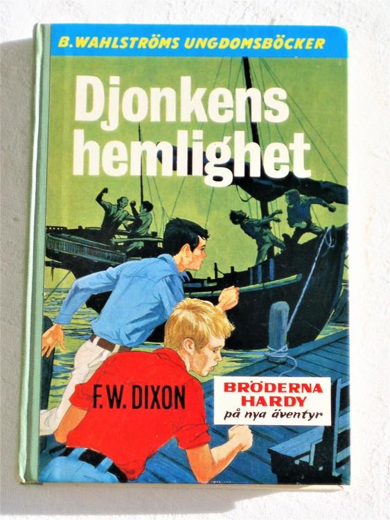 """Bröderna Hardy """"Djonkens Hemlighet"""" F.W.Dixon mycket bra skick."""