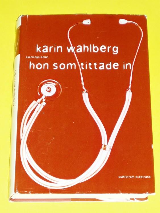 """Karin Wahlberg """"Hon som tittade in""""Livet på polisstationen i den lilla..."""