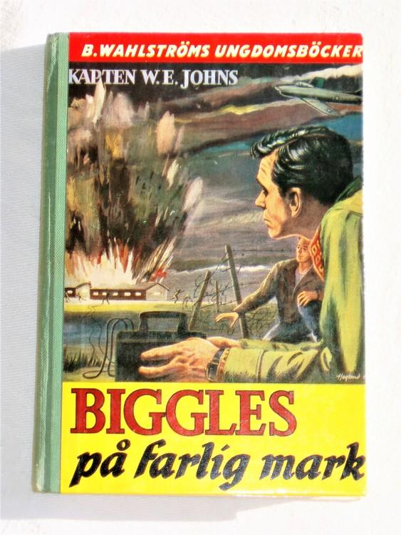 """Biggles """"På Farlig Mark"""" Kapten W.E. Johns mycket bra skick."""