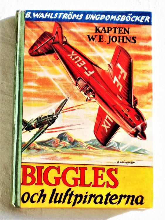 """Biggles """"Och Luftpiraterna"""" Kapten W.E. Johns mycket bra skick."""