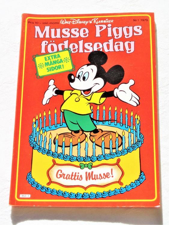 """MussePiggs Födelsedag""""W.D Klassiker nr1 1979 mycket bra skick nyskick oläst."""