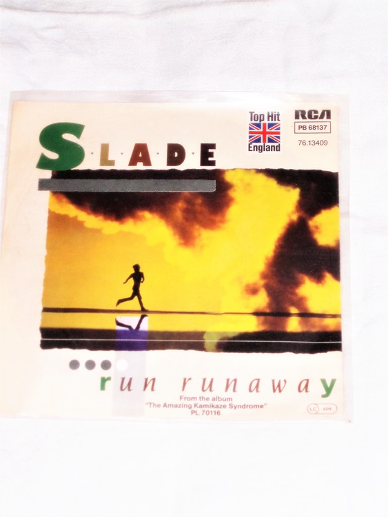"Slade ""Run Runaway"" mycket bra skick."