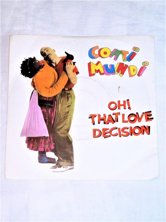 "Coati Mundi Oh! That Love Decision"" mycket bra skick."