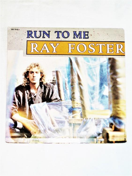 "Ray Foster ""Run To Me""mycket bra skick."