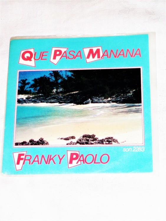 """Franky Paolo """"Que Pasa Manana"""" mycket bra skick."""