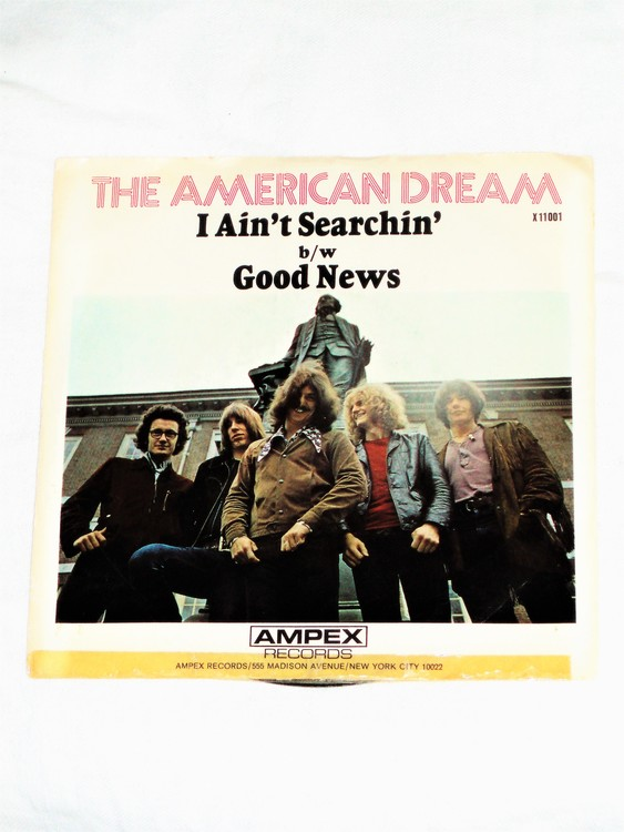 "The American Dream ""I Aint Searchin"" mycket bra skick."