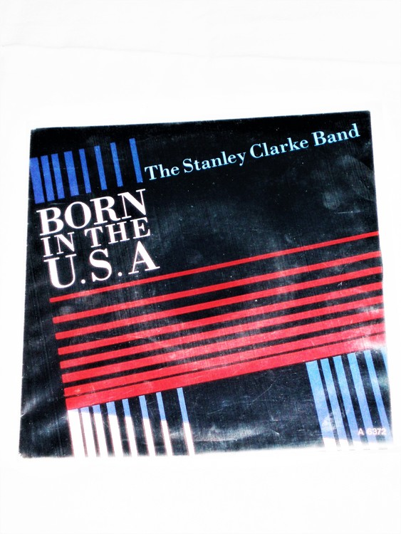 """The Stanley Clark Band """"Born In The U.S.A"""" mycket bra skick."""