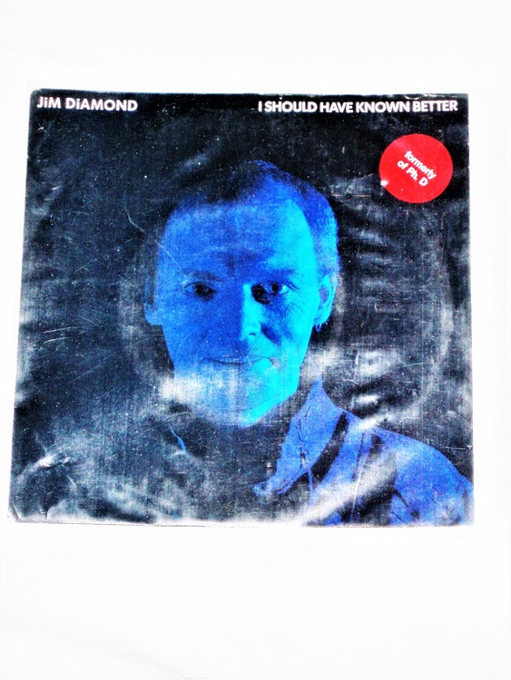 """Jim Diamond """"I Should Have Known Better"""" mycket bra skick."""