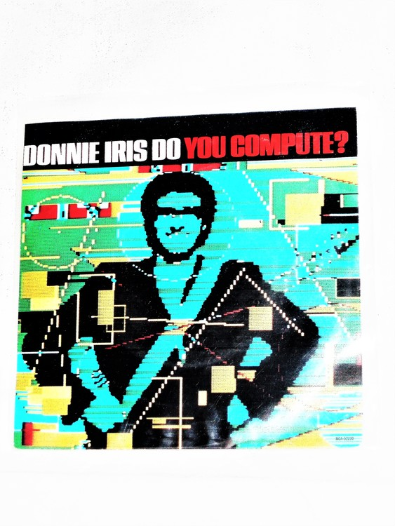 "Donnie Iris ""Do You Compute?"" mycket bra skick."