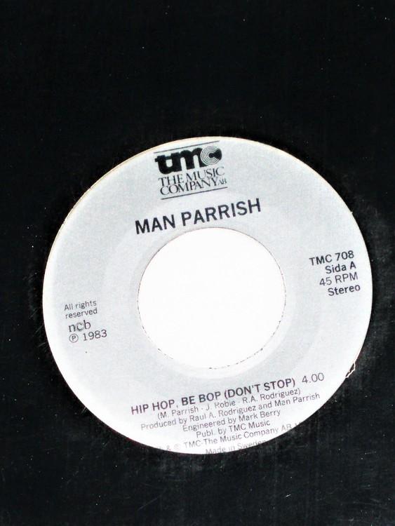 "Man Parrish ""Hip Hop,Be Bop (Dont Stop)"" mycket bra skick."