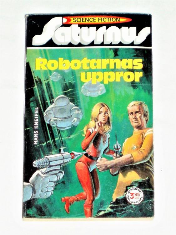 """Science Fiction""""Robotarnas Uppror""""Pocket158sid nr4 1973 bättre skick."""