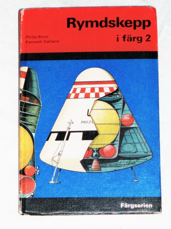 Rymdskepp i färg 2 Philip Bono Kenneth Gatland (Bok) 1973.