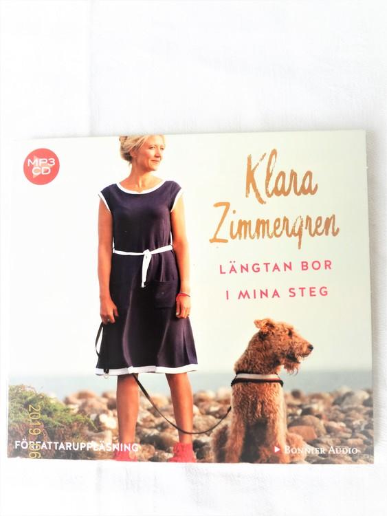 """Klara Zimmergren""""Längtan bor i mina steg""""mycket bra skick begagnad."""