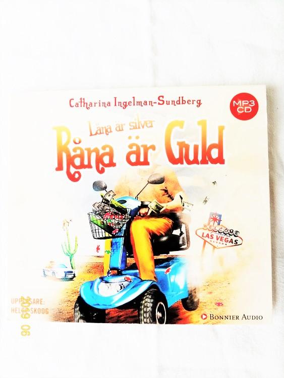 """Catharina Ingelman Sundberg """"Låna är Silver Råna är Guld"""" mycket bra skick."""