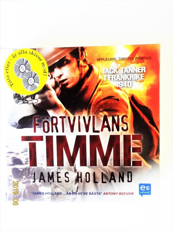 """James Holland """"Förtvivlans Timme"""" mycket bra skick begagnad."""